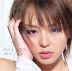 Hirano Aya 7th Single: Unnamed World